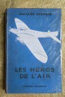 MORTANE JACQUES LES HEROS DE L'AIR 1930