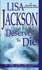 An Alvarez and Pescoli Novel: Deserves to Die 6 by Lisa Jackson (2014, Paperback