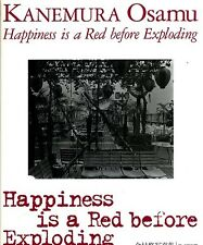 Japanese Osamu Kanemura Bk Happiness is a Red Before Exploding
