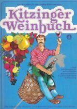 Kitzinger Weinbuch Wein und Saft selber machen Weinrezepte Anleitung