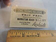 1890s Gravesend Manhattan Bch LIRR Long Island Rail Road Brooklyn Subway ticket