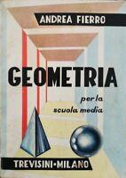 Geometria per la scuola media  di Andrea Fierro,  Trevisini Milano - ER