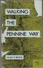 Walking the Pennine Way : Alan P. Binns