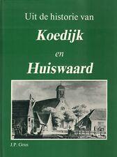 UIT DE HISTORIE VAN KOEDIJK EN HUISWAARD - J.P. Geus