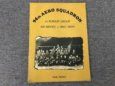 94th Aero Squadron 1st Pursuit Group Air Service First Army Toul France Menu