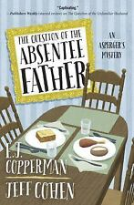 An Asperger's Mystery: The Question of the Absentee Father 4 by E. J....