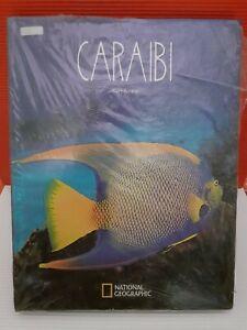 LIBRO NATIONAL GEOGRAPHIC  Caraibi . Kurt Amsler . White Star 2006