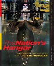 The Nations Hangar: Aircraft Treasures of the Smi