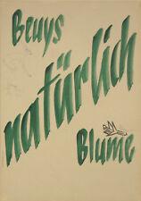 J.Beuys, B. Blume: Beuys - Blume - natürlich. Signiertes, nummeriertes Multiple.