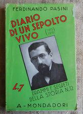 Diario di un sepolto vivo 1915-1918 - Ferdinando Pasini - Mondadori 1933