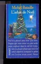 Michel BATAILLE L'arbre de Noël, Pocket 1994