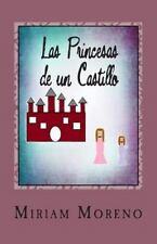 Las Princesas de un Castillo by Miriam Moreno (2013, Paperback)