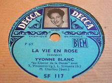 78 rpm-Yvonne BLANC chante PIAF - La vie en rose - DECCA SF 117