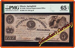 JC&C - 1840 $5 Internal Improvement Office Springfield , Illinois - PMG 65 EPQ