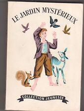 F-H Burnett -  Le jardin mystérieux - Delachaux et Niestlé 1948