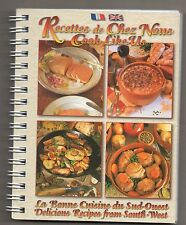 RECETTES DE CHEZ NOUS - COOK LIKE US + La bonne cuisine du Sud-Ouest + bilingue