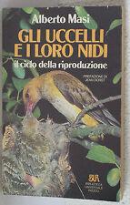 Gli uccelli e i loro nidi - Alberto Masi - BUR   3417