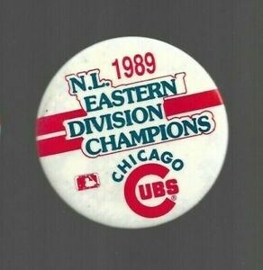 """1989 N.L. EASTERN DIVISION CHAMPIONS 3"""" pin back button CHICAGO CUBS"""