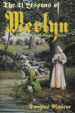 The 21 Lessons of Merlyn : A Study in Druid Magic and Lore by Douglas Monroe...