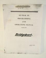 Bridgeport Ez Trak Sx Programming Operations Manual 1993 Xeroxed