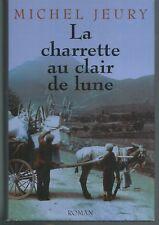 La charrette au clair de Lune.Michel JEURY.France Loisirs CV22