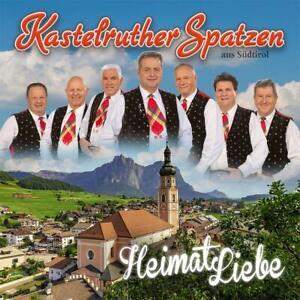 KASTELRUTHER SPATZEN  HeimatLiebe ( Neuheit 25.06.2021)  CD  NEU & OVP
