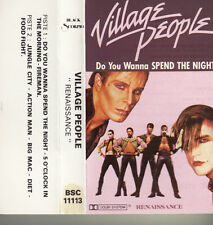 "K 7 AUDIO (TAPE)  VILLAGE PEOPLE  ""DO YOU WANNA SPEND THE NIGHT"""