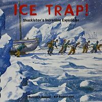 Ice Trap!: Shackleton's Incredible Expedition New Paperback Book Meredith Hooper