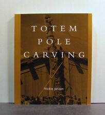 Totem Pole Carving, Bringing a Log to Life, A Traditional Approach, Art  Canada