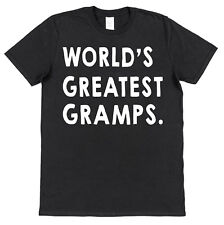 WORLD'S GREATEST GRAMPS T-SHIRT christmas gift birthday grandad grandpa pops
