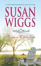 Return to Willow Lake (The Lakeshore Chronicles) by Susan Wiggs PB