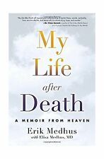 My Life After Death: A Memoir from Heaven Free Shipping