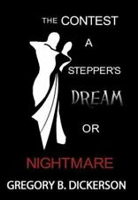 The Contest: A Stepper's Dream or Nightmare (Hardback or Cased Book)