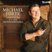 "MICHAEL HIRTE ""LIEBESGRÜßE AUF DER MUNDHARMONIKA"" CD NEU"