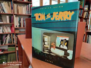 Tom et Jerry-Patrick Brion-Chêne-1987-Collection.