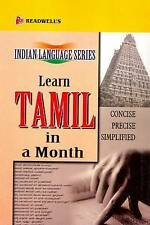 Learn Tamil in a Month: An Easy Method of Learning Tamil Through English without