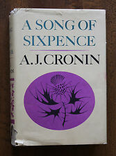 A Song of Six Pence a Novel by A J Cronin 1964 Hardcover with dustcover
