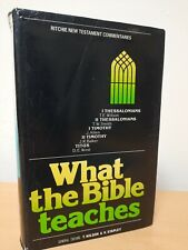 What the Bible Teaches 1&2 Thessalonians, 1&2 Timothy & Titus, New testament