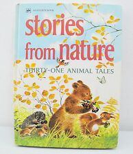 Stories From Nature Thirty-One Animal Tales (1973) HC