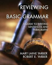 Reviewing Basic Grammar: A Guide to Writing Sentences and Paragraphs, Sixth
