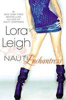 Nauti Enchantress (Nauti Girls) by Leigh, Lora