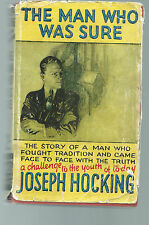 THE MAN WHO WAS SURE BY JOSEPH HOCKING