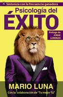 MARIO LUNA !!!LA PSICOLOGIA DEL EXITO !!!!LIBRO EN DIGITAL ENVIO ONLINE