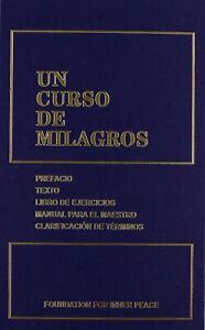 Libro, Un Curso De Milagros De Foundation For Inner Peace. (Spanish Edition)