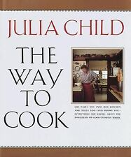 The Way to Cook by Julia Child (1989, Hardcover)