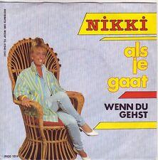 """""""7"""" - NIKKI - Als je gaat - RARITÄT - NL-Pressung !!!"""