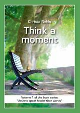Think a Moment by Christa Nehls (2013, Paperback)