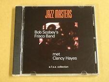 CD / JAZZ MASTERS - BOB SCOBEY MET CLANCY HAYES