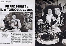COUPURE DE PRESSE CLIPPING 1986 PIERRE PERRET il a toujours 25 ans (6 pages)
