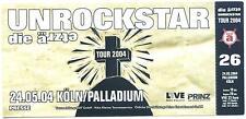 Die Ärzte - Unrockstar - Altes Konzert-Ticket Köln ä 26 # 0230 vom 24.05.2004